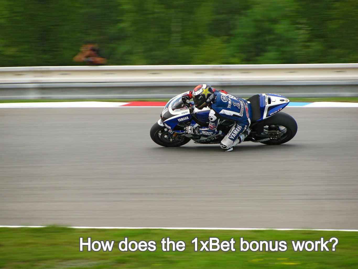 How does the 1xBet bonus work?